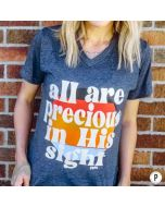 All Precious in His Sight Tee